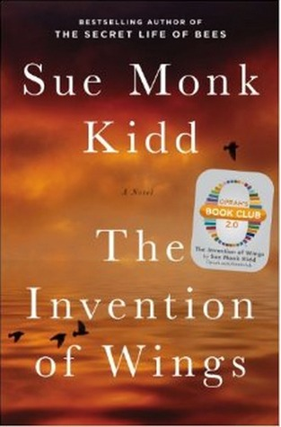 """Equality, A Revolutionary Suggestion: Sophomore Eliana Schuster Reviews """"The Invention of Wings"""" by Sue Monk Kidd"""